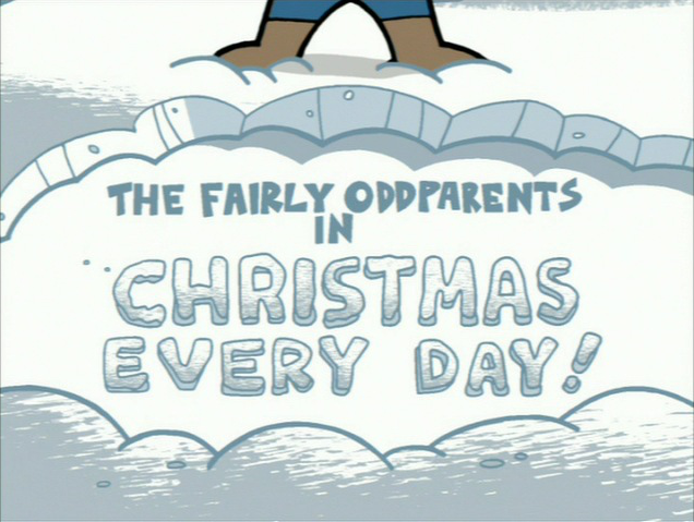 Fairly Oddparents Christmas Movie.Christmas Every Day Fairly Oddparents Christmas
