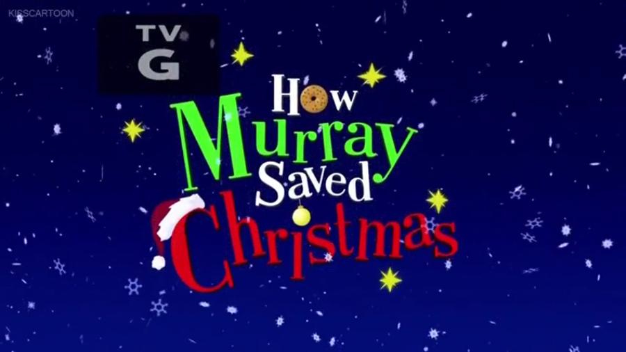 How Murray Saved Christmas.How Murray Saved Christmas Christmas Specials Wiki