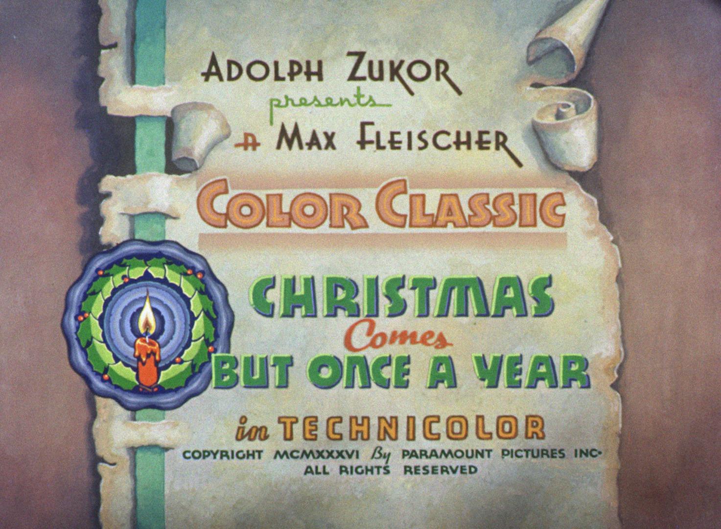 Christmas Comes But Once A Year.Christmas Comes But Once A Year Fleischer Christmas