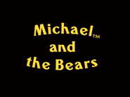 Michael and the Bears