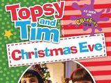 Christmas Eve (Topsy and Tim)