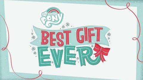 SDCC 2018 MLP 'Best Gift Ever' Holiday Special ANIMATIC (Song)