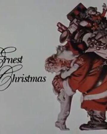 Ernest Saves Christmas   Christmas