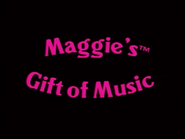 Maggie's Gift of Music