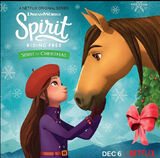 Spirit of Christmas (Spirit Riding Free)