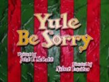Yule Be Sorry (Pinky, Elmyra and the Brain)