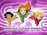 Evil G.L.A.D.I.S. Much?