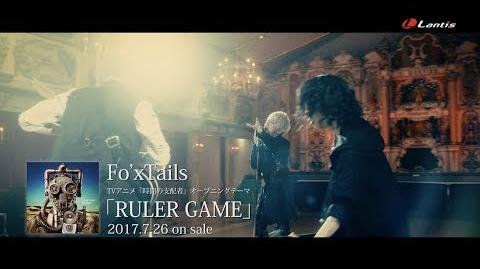 【Fo'xTails】TVアニメ『時間の支配者』OPテーマ「RULER GAME」Music Clip
