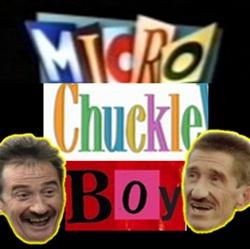 MicroChuckleBoy