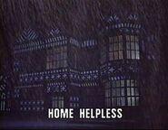 HOME HELPLESS
