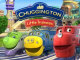 Chuggington: Little Trainees
