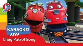 Chuggington - Chug Patrol Song - Karaoke - Cartoons for Children!