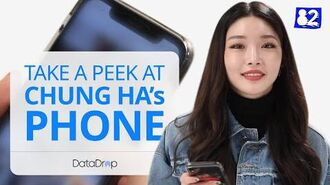 What's On CHUNG HA's Phone?ㅣDatadrop