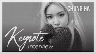 KEYNOTE interview 17. 청하(CHUNG HA)