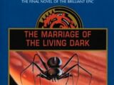 The Marriage of the Living Dark (original series)