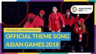 Meraih Bintang - Via Vallen - Official Theme Song Asian Games 2018