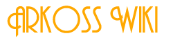 Arkoss Wiki