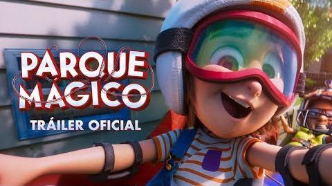 Parque Mágico Tráiler Oficial Paramount Pictures México