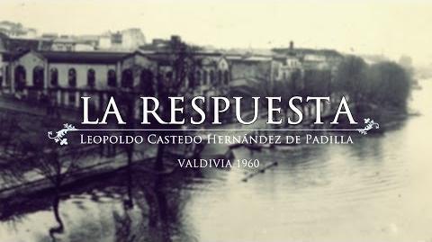 La Respuesta - Terremoto en Valdivia 1960