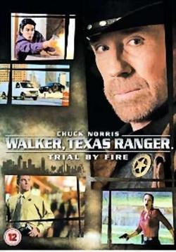 Walker Texas Ranger - Trial by Fire poster