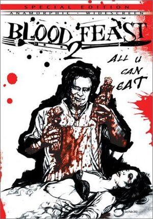 Blood Feast 2 locandina