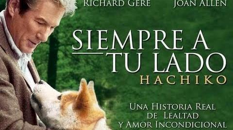 Hachiko - Siempre A tu lado Completa En Español Latino