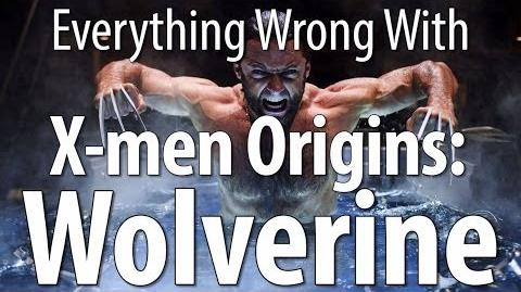 Everything Wrong With X-men Origins Wolverine In 14 Minutes Or Less