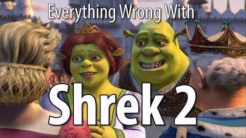 Everything Wrong With Shrek 2 In 18 Minutes Or Less