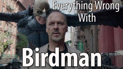 Everything Wrong With Birdman In 13 Minutes Or Less