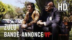 Zulu - Bande-annonce (VF)