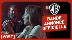 A Star is Born - Bande-annonce (VOSTFR)