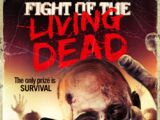 Fight of the Living Dead (2015 series)