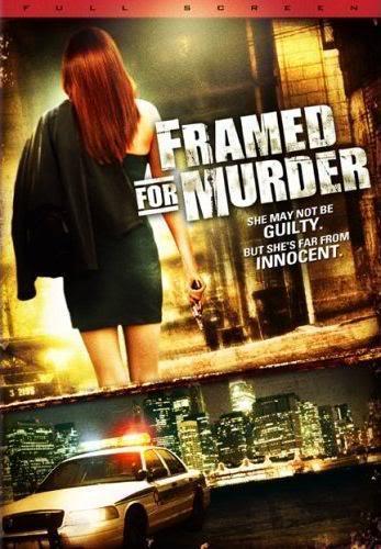 Framed for Murder (2007 TV) | Cinemorgue Wiki | FANDOM powered by Wikia