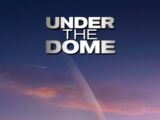 Under The Dome (2013 series)