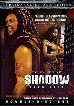 Shadow Dead Riot (2006)