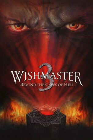 Wishmaster 3 Beyond the Gates of Hell (2001)