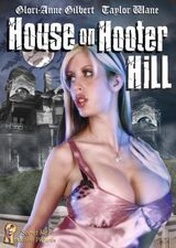 The House on Hooter Hill (2007)