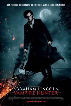 Abraham Lincoln - Vampire Hunter Poster