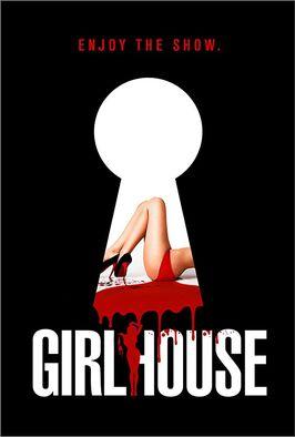 Girl House (2014)