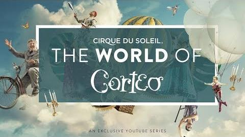 The World Of Corteo Cirque du Soleil