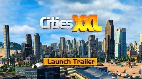 CITIES XXL LAUNCH TRAILER