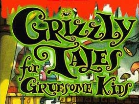 File:Grizzly Tales for Gruesome Kids.jpg