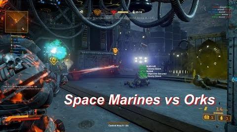 Meltagun, Stormbolter, Damned Legionnaire! (Space Marines vs Orks) - Warhammer 40k Eternal Crusade