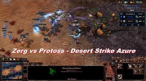 Zerg vs Protoss! - Desert Strike Azure, StarCraft II