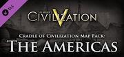 Cradle of Civilization - Americas DLC (Civ5)