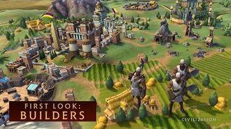 CIVILIZATION VI - First Look Builders