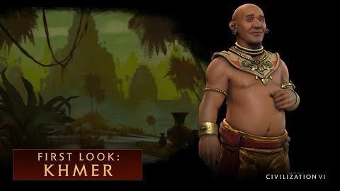 CIVILIZATION VI – First Look- Khmer