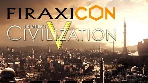Civilization V Retrospective The Complete Edition - Firaxicon 2015