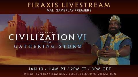 Civilization VI- Gathering Storm - Mali Gameplay Premiere