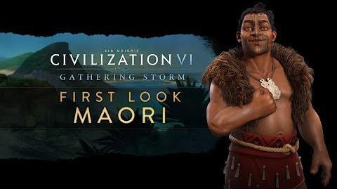 Civilization VI- Gathering Storm - First Look- Maori